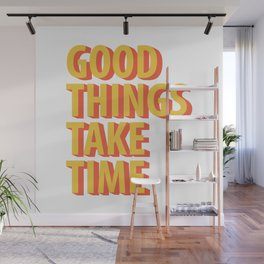 Good Things Quotes Wall Mural