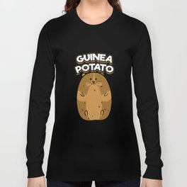 Guinea Pig Potato Funny Cute Fat Potato Pet Lover Long Sleeve T-shirt