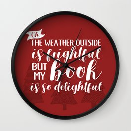 The Weather Outside is Frightful (Red) Wall Clock