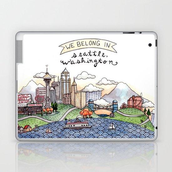 We Belong in Seattle Laptop & iPad Skin