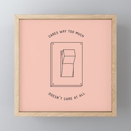 there's no in-between Framed Mini Art Print