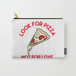 Pizza > Love Carry-All Pouch