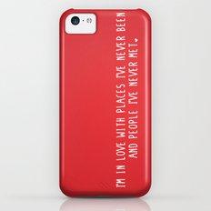 Places & People I've never met ♡ iPhone 5c Slim Case