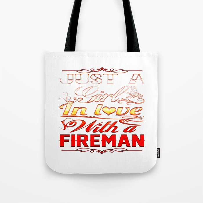 In love with a Fireman Tote Bag