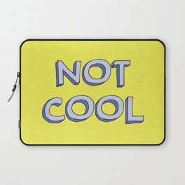 Not cool Laptop Sleeve