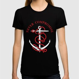THE SAILOR IS NEVER COMPROMISE T-shirt
