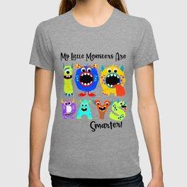 My Little Monsters Are 100 Days Smarter T shirt T-shirt