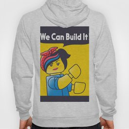 WE CAN BUILD IT Hoody