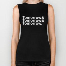 Tomorrow & Tomorrow & Tomorrow - Macbeth Biker Tank