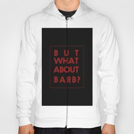 Barb:Stranger Things Hoody