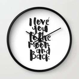 nursery wall art,i love you to the moon and back,kids gift,love sign,children decor,quote prints Wall Clock