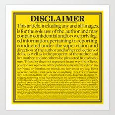 Disclaimer Art Print