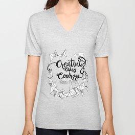 Creativity Takes Courage Unisex V-Neck