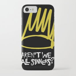Born sinner iPhone Case