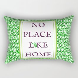 No Place Like Home  Rectangular Pillow