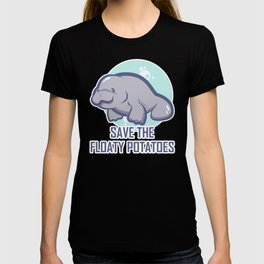 e7c21781c02c Manatee Retro Vintage Save The Floaty Potatoes design Gift T-shirt
