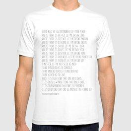 Prayer of Saint Francis #minimalism #prayerofpeace T-shirt