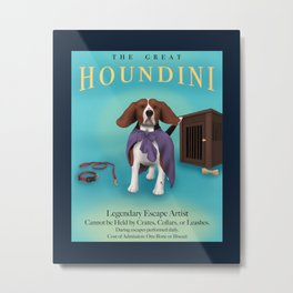 The Great Houndini Metal Print