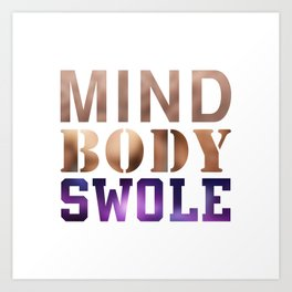 Mind, Body, & Swole Art Print