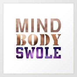 Mind, Body, & Swole Art Print
