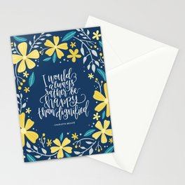 I would always rather be happy than dignified Stationery Cards