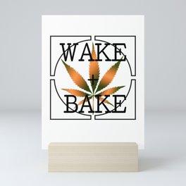 WAKE AND BAKE, ORANGE Cannabis Weed Smoke Marijuana Typography Mini Art Print