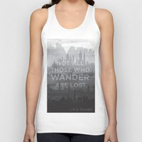 "tolkien Tank Tops featuring ""Not all those who wander are lost"" -- J. R. R. Tolkien quote poster by asiawilliams"
