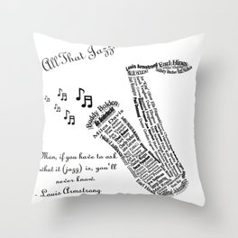 All That Jazz... Throw Pillow