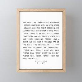 MEME MAYA ANGELOU She Said I've Learned That Whenever I Decide Framed Mini Art Print