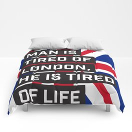 When a man is tired of London Comforters