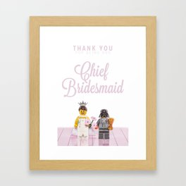 Lego - Thank You For Being Our Cheif Bridemaid Framed Art Print
