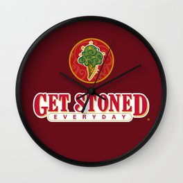GET STONED EVERYDAY Wall Clock