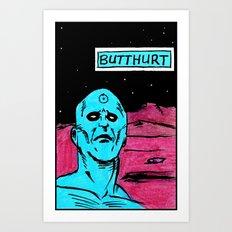 Butthurt PhD Art Print