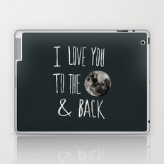 I Love You to the Moon Laptop & iPad Skin