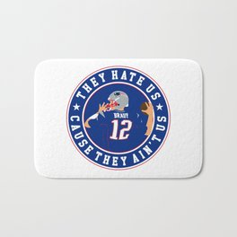they hate us cause they ain't us Bath Mat
