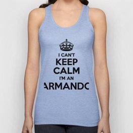 I cant keep calm I am an ARMANDO Unisex Tank Top