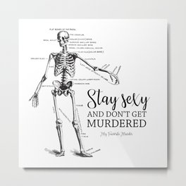 Stay Sexy - MFM Metal Print