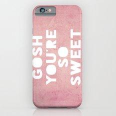 Gosh (Sweet) iPhone 6s Slim Case