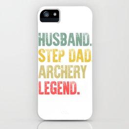 Funny Men Vintage T Shirt Husband Step Dad Archery Legend iPhone Case