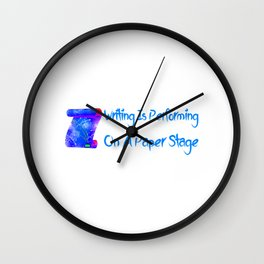 Writing Is Performing On A Paper Stage Colorful Wall Clock