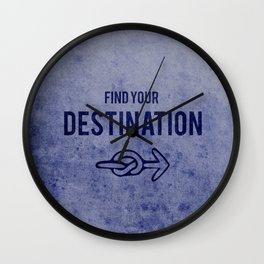 Find Your Destination  Wall Clock