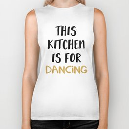THIS KITCHEN IS FOR DANCING Biker Tank