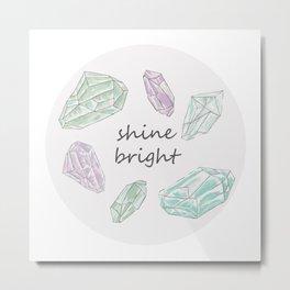 shine bright. Metal Print