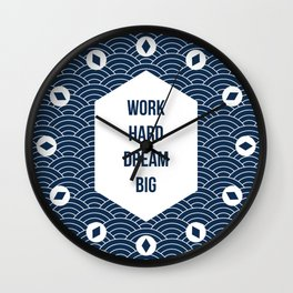 Work Hard Dream Big Wall Clock