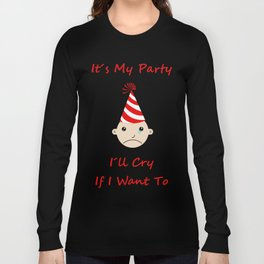 It's my party Long Sleeve T-shirt