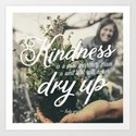 """""""Kindness is a free currency from a well that will never dry up"""" by chungdesigns"""