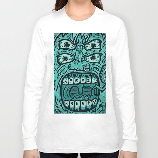 KEEP IT KREEPY Long Sleeve T-shirt
