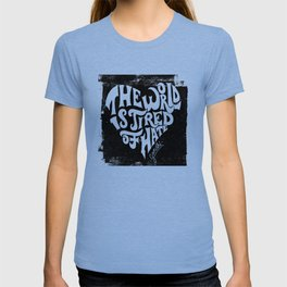 The World is Tired of Hate T-shirt