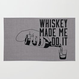 WHISKEY MADE ME DO IT - PARTY Rug