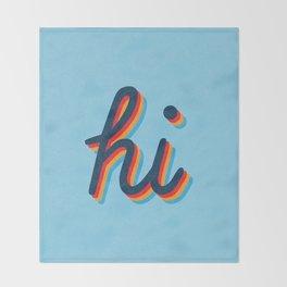 Hi - blue version Throw Blanket